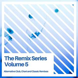 Remix Series Vol 5