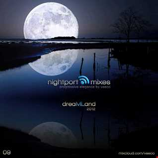 Nightport 09 (dreaMLand 2012)