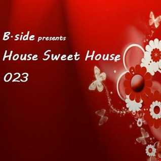 HSH023 B.side - House Sweet House 023