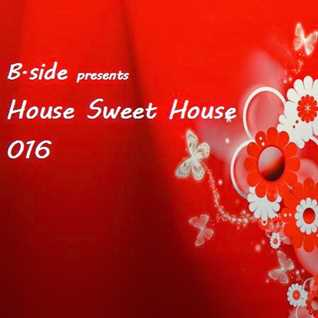 HSH016 B.side - House Sweet House 016