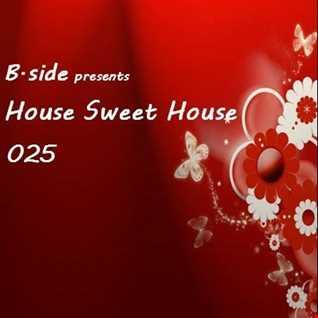 HSH025 B.side - House Sweet House 025