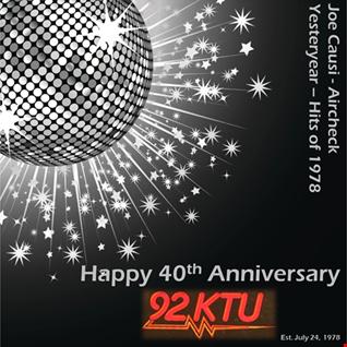 92KTU New York - 40th Anniversary / Joe Causi / Aircheck / 1978 Yesteryear