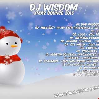 Dj Wisdom - Xmas Bounce 2015