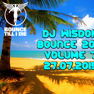 Dj Wisdom - Bounce 2015 - Vol.7 (27.07.2015)