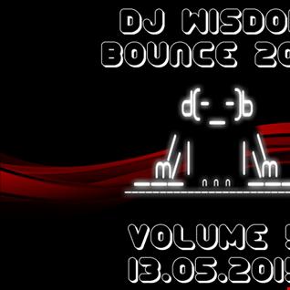 Dj Wisdom - Bounce 2015 - Vol.5 (13.05.2015)