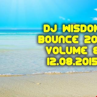 Dj Wisdom - Bounce 2015 - Vol.8 (12.08.2015)