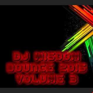 Dj Wisdom - Bounce 2015 - Vol.3 (12.03.2015)