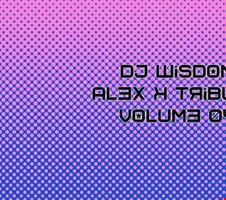 Dj Wisdom - Alex K Tribute - Volume 04