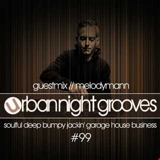 Urban Night Grooves 99 - Guestmix by Melodymann