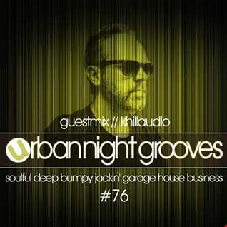 Urban Night Grooves 76 - Guestmix by Khillaudio