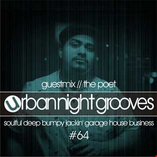 Urban Night Grooves 64 - Guestmix by The Poet