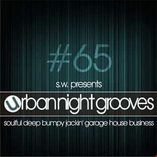 Urban Night Grooves 65 by S.W. *Classic House Edition*