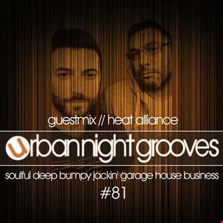 Urban Night Grooves 81 - Guestmix by Heat Alliance