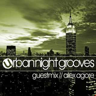 Urban Night Grooves 34 - Guestmix by Alex Agore