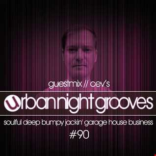 Urban Night Grooves 90 - Guestmix by CEV's