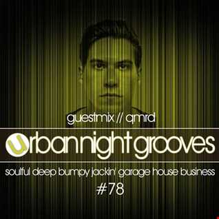 Urban Night Grooves 78 - Guestmix by Qmrd