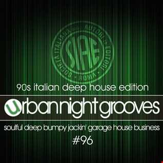 Urban Night Grooves 96 by S.W.  *90s Italian Deep House Edition*