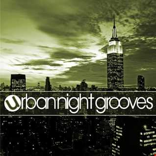 Urban Night Grooves 35 by S.W. *Soulful Deep Bumpy Jackin' Garage House Business*
