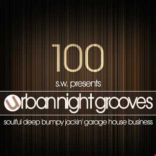 Urban Night Grooves 100 by S.W. (11 11 2018)
