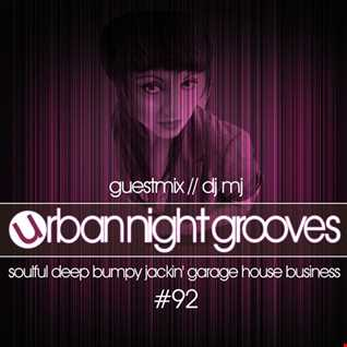 Urban Night Grooves 92 - Guestmix by DJ MJ