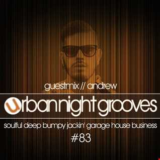 Urban Night Grooves 83 - Guestmix by Andrew