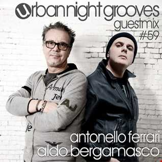 Urban Night Grooves 59 - Guestmix by Antonello Ferrari & Aldo Bergamasco