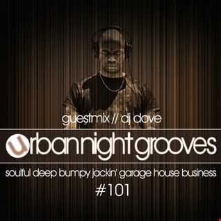 Urban Night Grooves 101 - Guestmix by DJ Dove