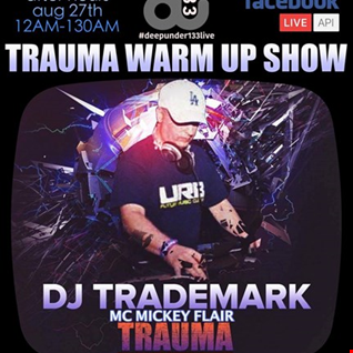 DJ Trademark & MC Mickey Flair: DeepUnder133Live