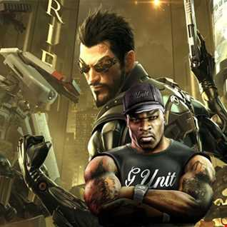 You know we Face off - 50 cent vs Deus Ex