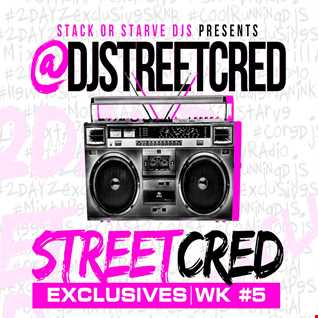 DJ StreetCred   Week 5   09.04.15   Mix Show