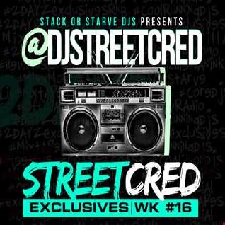 DJ StreetCred - Week 16 - 11.27.15 - Mix Show