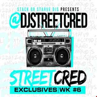 DJ StreetCred   Week 6   09.11.15   Mix Show
