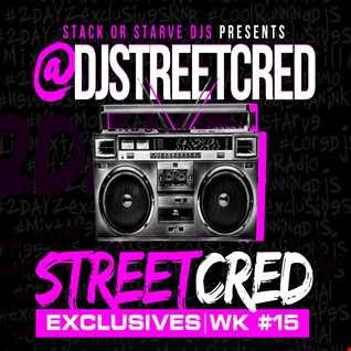 DJ StreetCred - Week 15 - 11.13.15 - Mix Show
