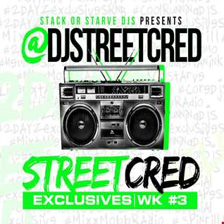 DJ StreetCred   Week 3   08.21.15   Mix Show