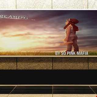 So Pink Mafia - La Vie en Rose vol. 7 - Dreaming