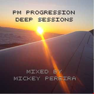 PM PROGRESSION MARCH 2016 DEEP SESSION Mixed By Mickey Pereira