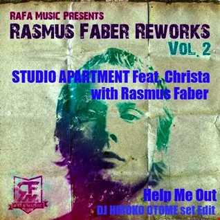 STUDIO APARTMENT Feat. Christa - Help Me Out -with Rasmus Faber-[DJ HIROKO OTOME set Edit]