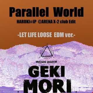 DAISHI DANCE - Parallel World [HARUKI#JP @ARENA X-2 club Edit]