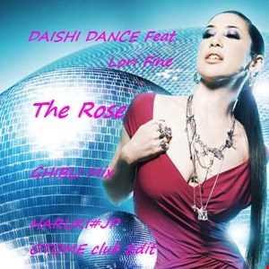 DAISHI DANCE Feat. Lori Fine - The Rose -GHIBLI Mix-[HARUKI#JP OTOME club Edit]