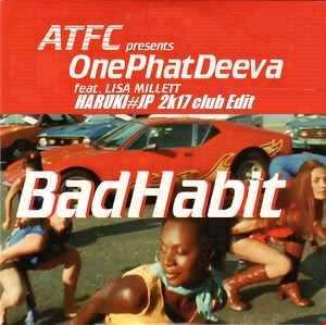 ATFC Feat. Lisa Millett - Bad Habit -classic remix-[HARUKI#JP 2k17 club Edit]