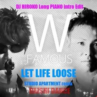 DAISHI DANCE Feat. Lori Fine - LET LIFE LOOSE -STUDIO APARTMENT remix-[DJ HIROKO Long PIANO intro Edit]