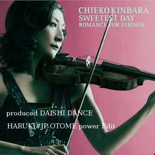 Chieko Kinbara - Romance for Strings -produced DAISHI DANCE-[HARUKI#JP OTOME power Edit]