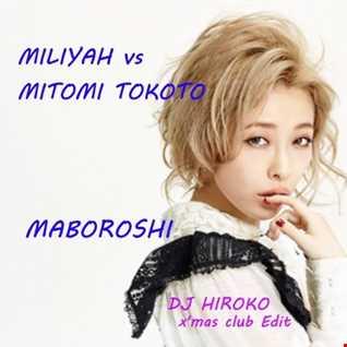 加藤ミリヤ - 幻 [DJ HIROKO x'mas club Edit]