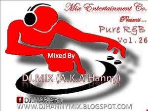 DJ.MIX (A.K.A HANNY)   PURE R&B   Vol.26