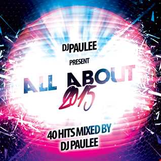 DJ Paulee - All About 2015
