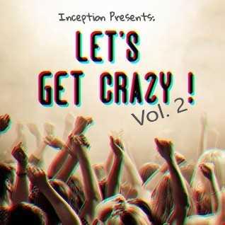 Let's Get Crazy Vol. 2