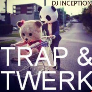 Trap & Twerk