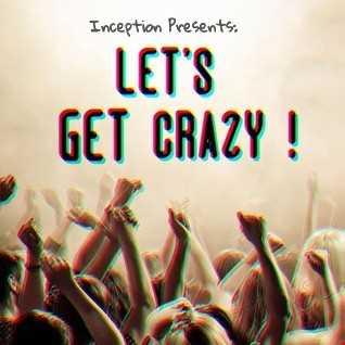 Let's Get Crazy