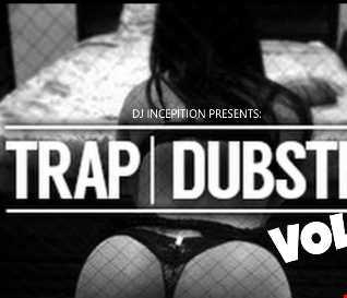 Trap/Dubstep Vol: 1