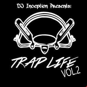 Trap Life Vol. 2